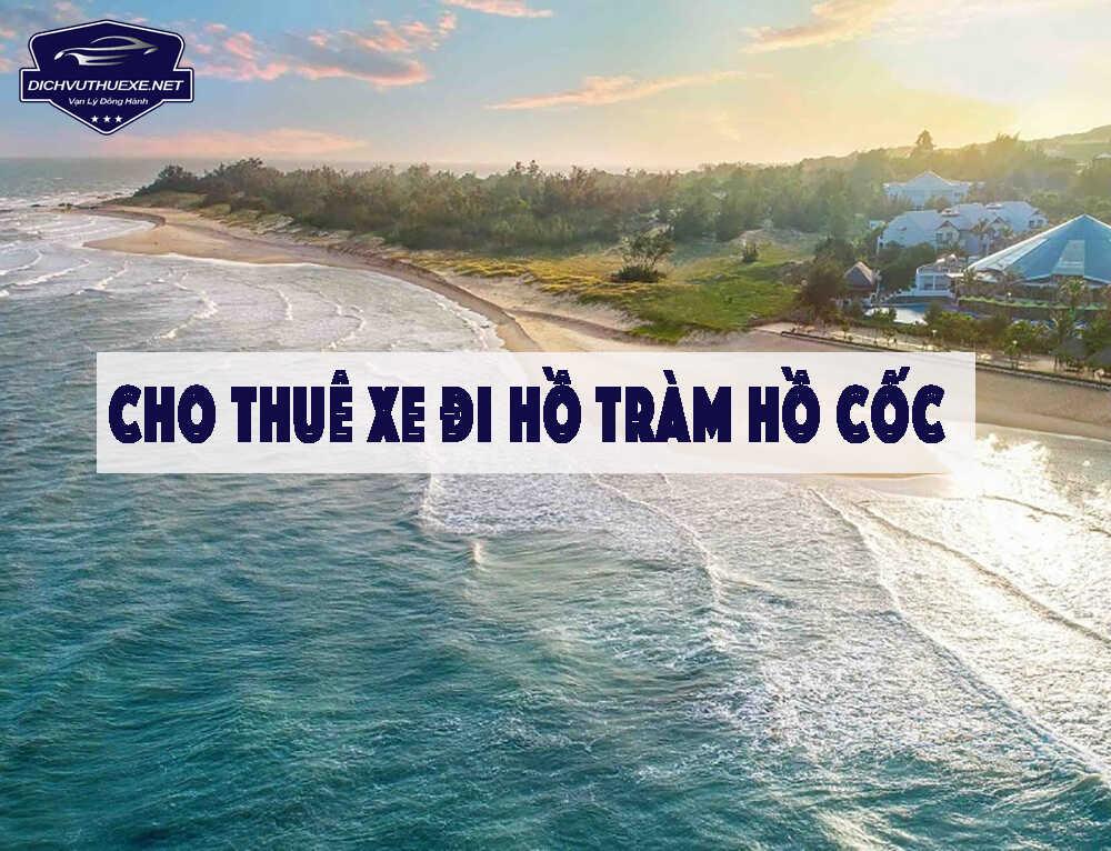 thuê xe đi Hồ Tràm